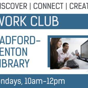 Radford-Lenton Work Club: Every Monday, 10am-12pm